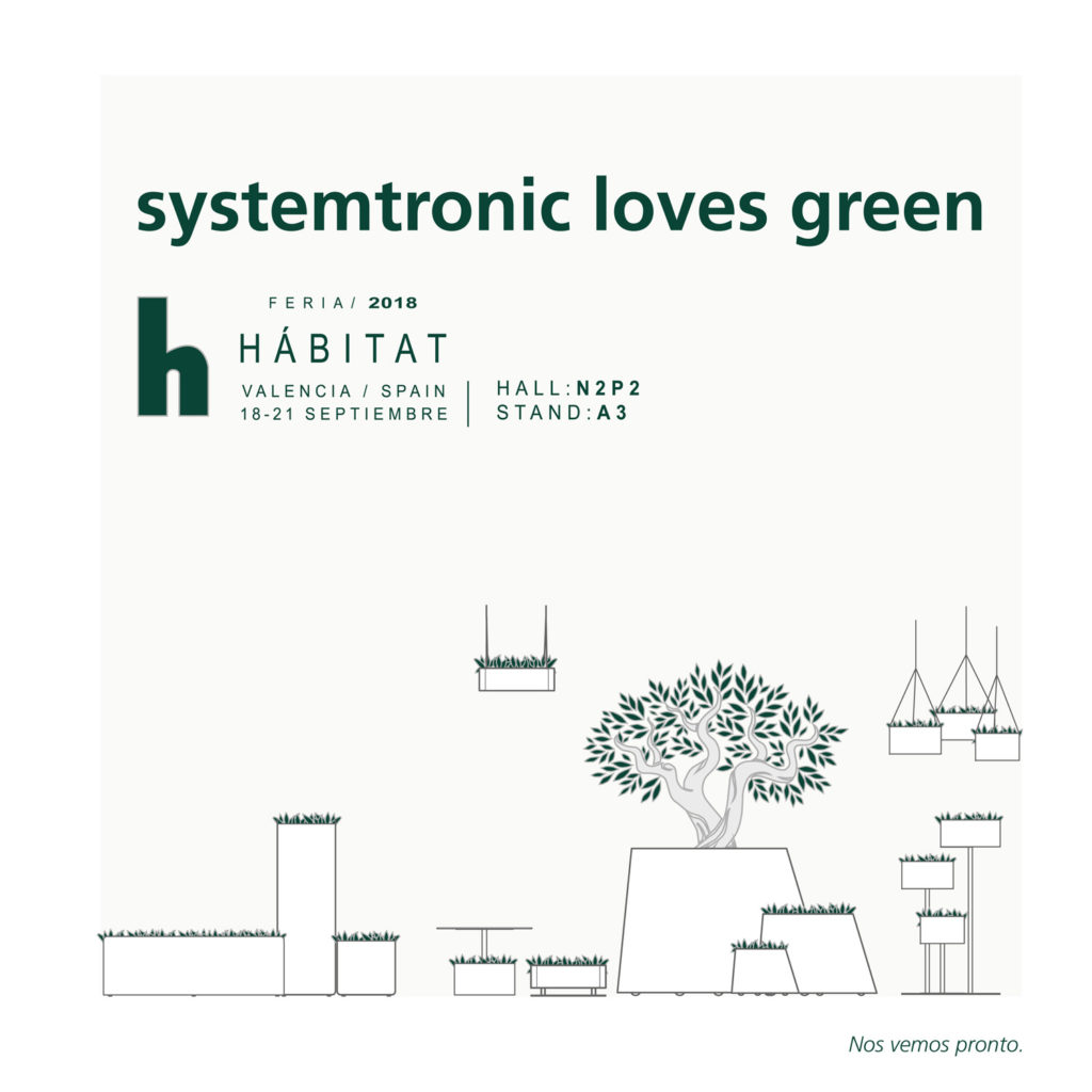 Systemtronic will exhibit at the Habitat fair